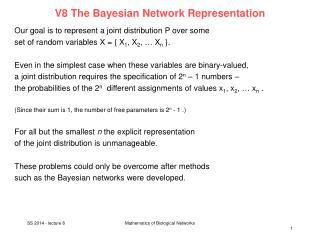 V8 The  Bayesian  Network  Representation