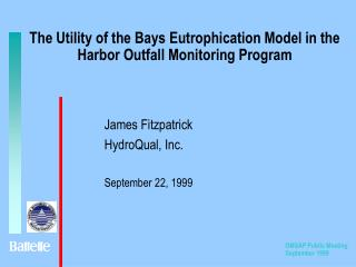 The Utility of the Bays Eutrophication Model in the Harbor Outfall Monitoring Program