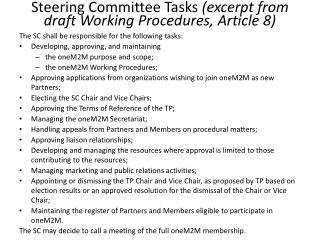 Steering Committee Tasks  (excerpt from draft Working Procedures, Article 8)