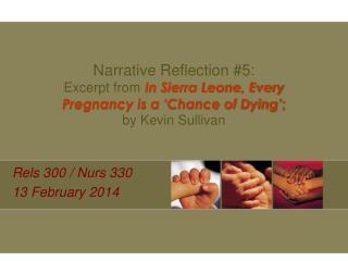 Rels  300 /  Nurs  330 13 February 2014