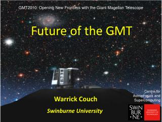 Future of the GMT