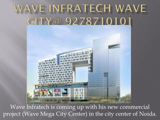 Wave Infratech Yamuna Expressway Ghaziabad@9278710101