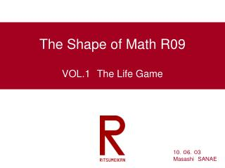 The Shape of Math R09