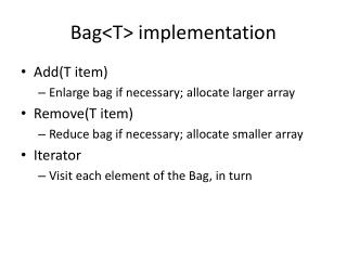 Bag<T> implementation