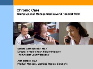 Chronic Care Taking Disease Management Beyond Hospital Walls