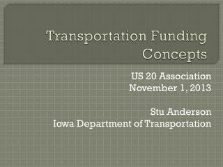 Transportation Funding Concepts