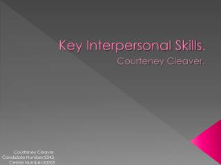 Key Interpersonal Skills .
