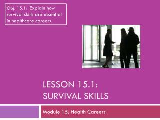 Lesson 15.1: Survival Skills