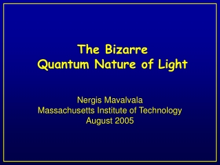 Quantum Mechanics: Blackbody Radiation,  Photoelectric Effect,  Wave-Particle Duality