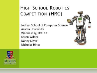 High School Robotics Competition (HRC)