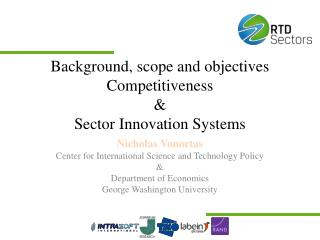 Background, scope and objectives Competitiveness & Sector Innovation Systems
