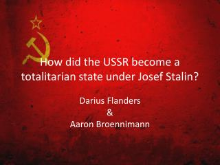 How did the USSR become a totalitarian state under Josef Stalin?