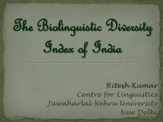 The Biolinguistic Diversity Index of  India