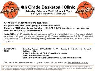4th Grade Basketball Clinic Saturday, February 23rd 1:30pm - 4:00pm