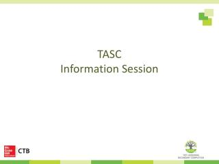 TASC  Information  Session