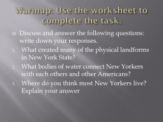 Warmup : Use the worksheet to complete the task.
