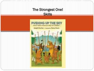 When we are searching for answers, whom can we ask? The Strongest One! Skills