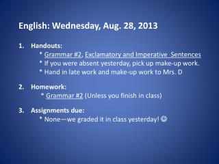 English: Wednesday, Aug.  28, 2013
