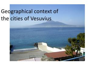 Geographical  context of the cities of Vesuvius