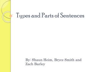 Types and Parts of Sentences