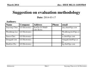 Suggestion on evaluation methodology