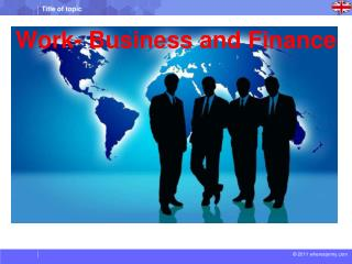Work- Business and Finance