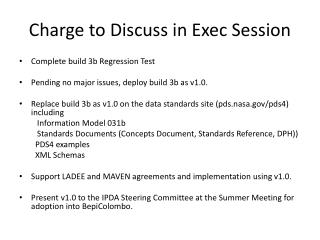 Charge to Discuss in Exec Session