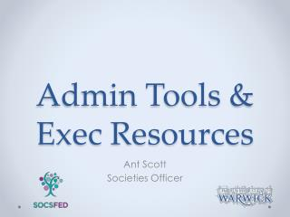 Admin Tools & Exec Resources