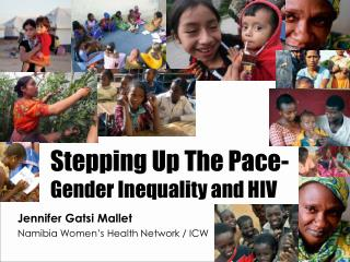 Stepping Up The Pace- Gender Inequality and HIV