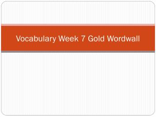 Vocabulary Week 7  Gold  Wordwall
