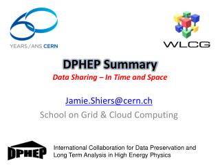 DPHEP  Summary Data Sharing – In Time and Space
