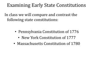 Examining Early State Constitutions