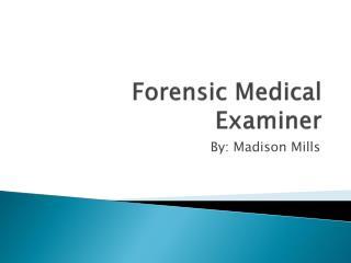 Forensic Medical Examiner