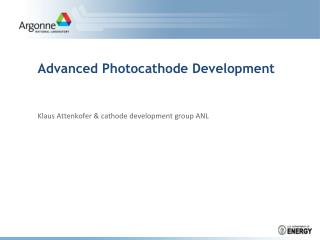 Advanced Photocathode Development