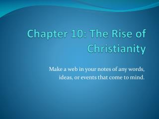 Chapter 10: The Rise of Christianity