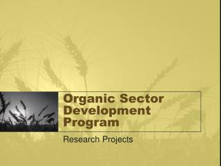 Organic Sector Development Program