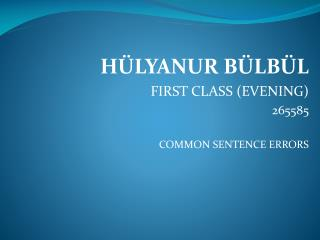 HÜLYANUR BÜLBÜL FIRST CLASS (EVENING)                          265585