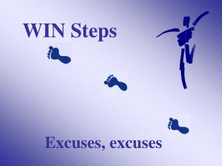 WIN Steps