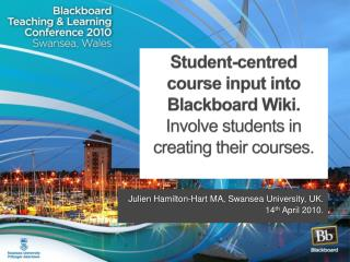 Student-centred course input into Blackboard Wiki. Involve students in creating their courses.