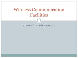 Wireless Communication Facilities