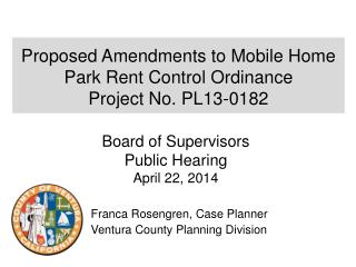 Proposed  Amendments to Mobile Home Park Rent Control Ordinance  Project No. PL13-0182
