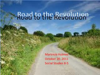Road  t o the Revolution