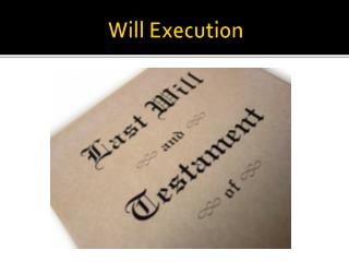 Will Execution