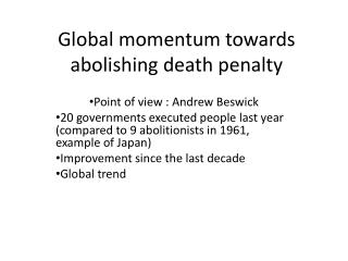 Global  momentum towards abolishing death  penalty