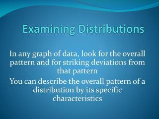 Examining Distributions