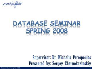 Database Seminar  spring 2008