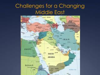 Challenges for a Changing Middle East