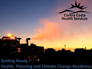 Getting Ready :  Health, Planning and Climate Change Readiness