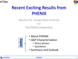 Recent Exciting Results from PHENIX