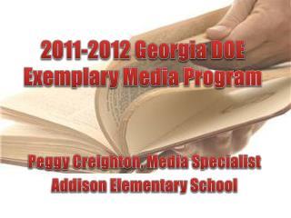 2011-2012 Georgia DOE Exemplary Media  Program